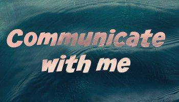 Clarifying Your Preferred Communication Style